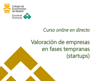 Curso online en directo: Valoración de empresas en fases tempranas (startups)