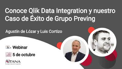 Webinar Conoce Qlik Data Integration y nuestro Caso de Éxito de Grupo Preving