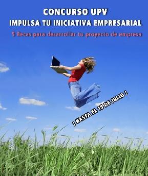 """Concurso UPV  """"Impulsa tu Iniciativa Empresarial"""""""