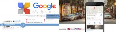 Taller: Google My business. La forma sencilla de estar en Internet