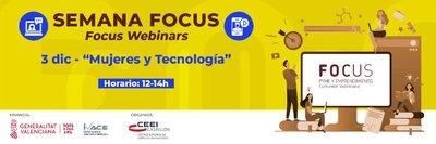 Focus Pyme y Emprendimiento: 'Mujeres y Tecnología'