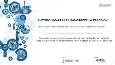 CASO 3: Plan de acción de Innovación Colaborativa entre empresas de un clúster