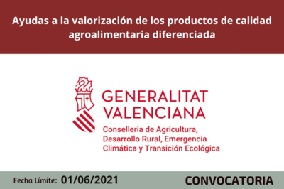 Ayudas a la valorización de los productos de calidad agroalimentaria diferenciada