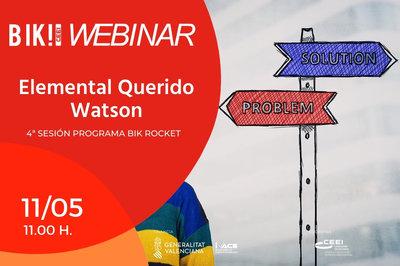Encuesta valoración IV Sesión Programa Bik Rocket - Elemental Querido Watson