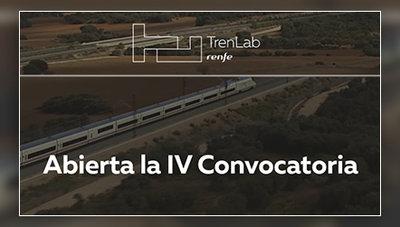 Abierta la IV Convocatoria TrenLab de Renfe