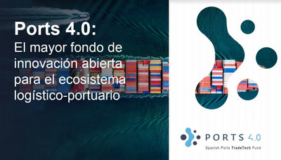 "33 ideas recibirán un total de 500.000 euros de ayudas del Fondo ""Puertos 4.0"""
