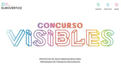 Concurso Visibles   Proyectos de Ideas Innovadoras para Programas de Financiación Europea